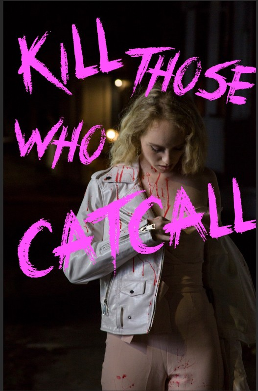 kill_those_who_catcall